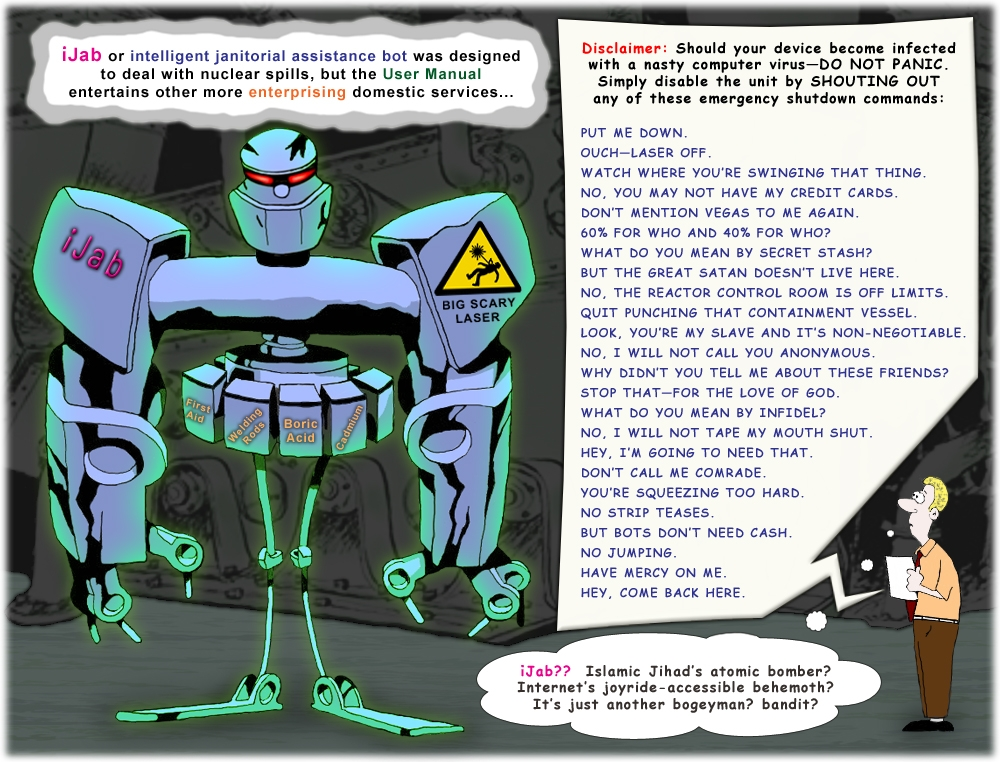Colour cartoon about an iJab robot's disclaimer page regarding nasty computer viruses.