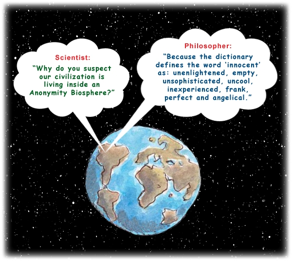 Colour cartoon with a philosopher and scientist discussing the earth as a possible Anonymity Biosphere.